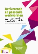 Bert Moonen Carel van den Burg  Meike Berben, Activerende en passende werkvormen