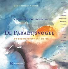 Ankie Hettema-Pieterse , De Paradijsvogel en andere mythische dieren
