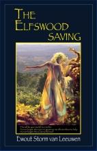 Ewout Storm van Leeuwen , The Elfswood saving