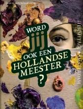 Ceciel de Bie, Reinoud  Leenen Word jij ook een Hollandse meester?