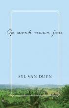 Syl van Duyn Op zoek naar jou