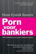 Hans Eysink Smeets , Porn voor bankiers