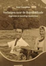 Hans  Trompetter Verlangen naar de Ruysdaelkade