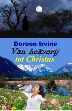 Doreen Irvine , Van hekserij tot Christus