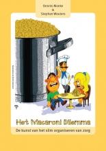 Stephan Wouters Dennis Moeke, Het macaroni dilemma