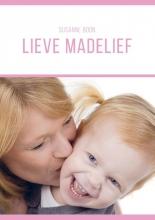 Susanne  Boon Lieve Madelief