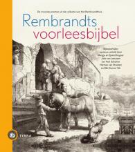 Sjoerd  Kuyper, Joke van Leeuwen, Jan Paul  Schutten, Harmen van Straaten, Bibi  Dumon Tak Rembrandts voorleesbijbel