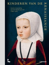 Annemarieke Willemsen Samuel Mareel  Till-Holger Borchert  Hilde De Ridder-Symoens, Kinderen van de Renaissance