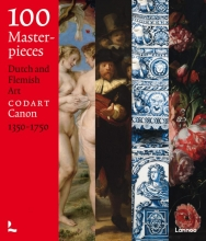 Codart , 100 Masterpieces Dutch and Flemish art (1350-1750)