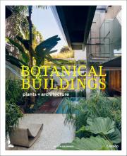 Judith Baehner , Botanical Buildings