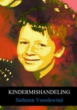 Sieberen Voordewind , Kindermishandeling