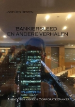 Joop  den Besten Bankiersleed en andere verhalen
