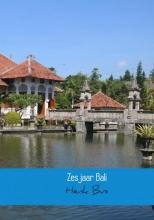 Henk Bus , Zes jaar Bali