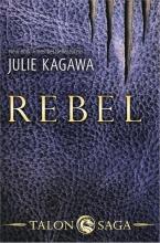 Julie Kagawa , Rebel