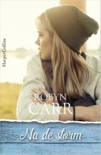 Robyn Carr , Na de storm