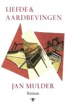 Jan Mulder , Liefde en aardbevingen