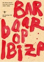 Jan Cremer Barbaar op Ibiza