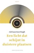 Adriaan Koerbagh , Een licht dat schijnt in duistere plaatsen