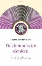 Pierre Rosanvallon , De democratie denken