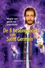 Dominique Tuyaerts , De 8 healingcodes van Saint Germain