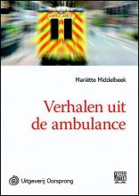 Mariëtte  Middelbeek Verhalen uit de ambulance - grote letter uitgave