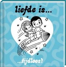 Liefde is... tijdloos!