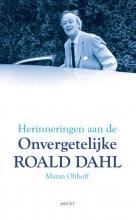 Maran Olthoff , Herinneringen aan de onvergetelijke Roald Dahl