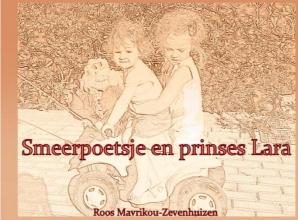 Roos  Mavrikou-Zevenhuizen Smeerpoetsje en prinses Lara