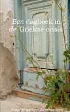 Roos  Mavrikou-Zevenhuizen Een dagboek in de Griekse crisis