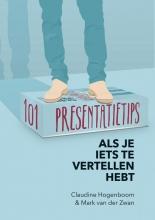 Mark van der Zwan Claudine Hogenboom, 101 Presentatietips