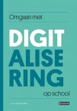 Guus Beenhakker , Omgaan met digitalisering op school