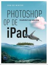 Rob de Winter , Photoshop op de iPad
