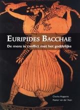 Riemer van der Veen Charles Hupperts, Euripides Bacchae