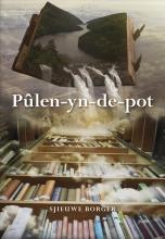Sjieuwe  Borger Pûlen-yn-de-pot