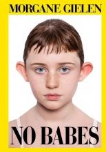 Morgane Gielen , No Babes
