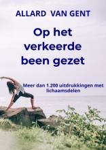 Allard Van Gent , Op het verkeerde been gezet