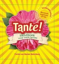 Florien van Basten Batenburg Tante!
