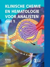 B.A. de Boer E. ten Boekel, Klinische chemie en hematologie voor analisten 1