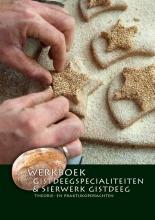 Nederlands Bakkerij Centrum Gistdeegspecialiteiten & sierwerk gistdeeg