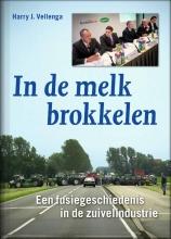 Harry Vellenga , In de melk brokkelen