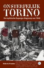 Roberto Pennino , Onsterfelijk Torino