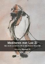 Lao Zi , Mediteren met Lao Zi