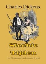 Charles Dickens , Slechte tijden