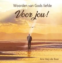 Ans Heij- de boer , Woorden van Gods liefde voor jou!