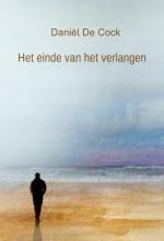 Daniël De Cock , Het einde van het verlangen