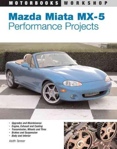 Keith Tanner,Mazda Miata MX-5 Performance Projects