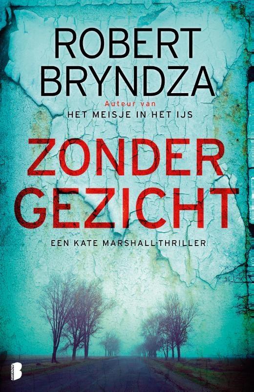 Robert Bryndza,Zonder gezicht
