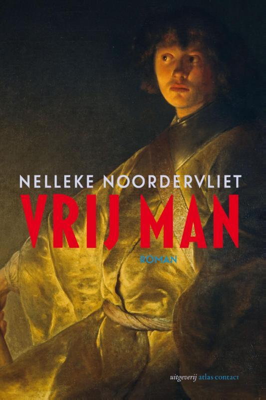 Nelleke Noordervliet,Vrij man