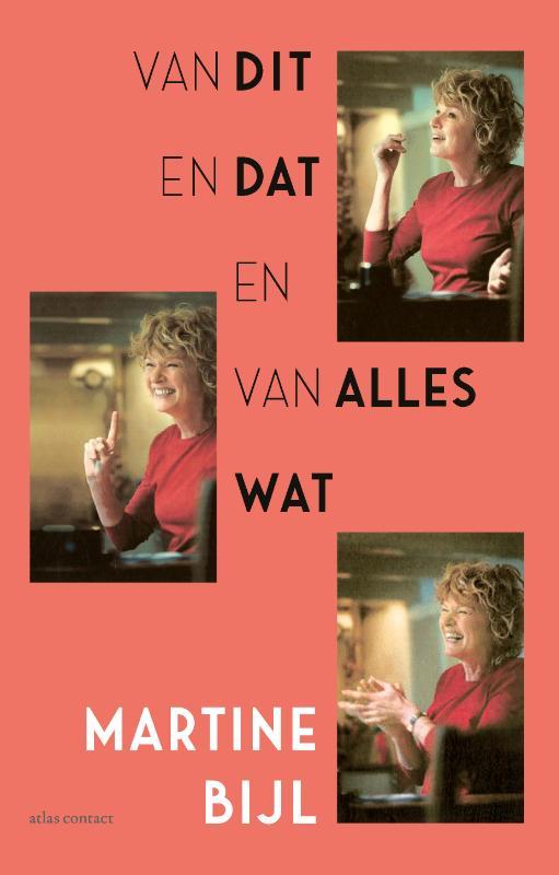Martine Bijl,Van dit en dat en van alles wat