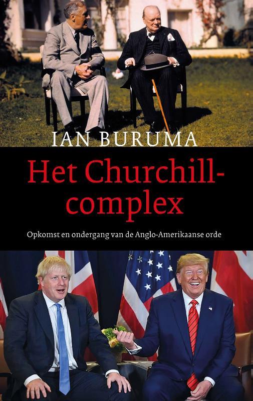 Ian Buruma,Het Churchillcomplex